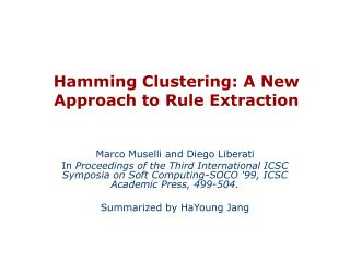 Hamming Clustering: A New Approach to Rule Extraction