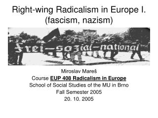 Right-wing Radicalism in Europe I. (fascism, nazism)