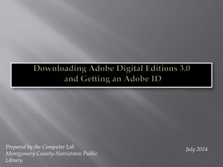 Downloading Adobe Digital Editions  3.0  and Getting an Adobe ID
