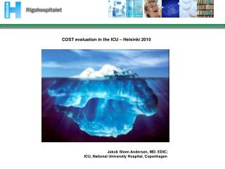 COST evaluation in the ICU – Helsinki 2010