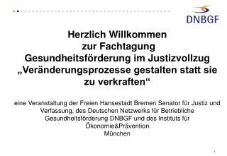 Das Deutsches Netzwerk für Betriebliche Gesundheitsförderung….