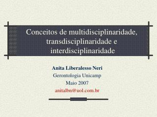 Conceitos de multidisciplinaridade, transdisciplinaridade e  interdisciplinaridade