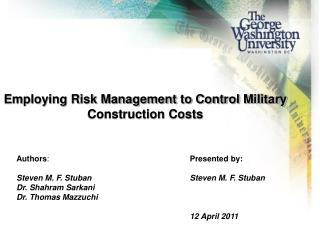 Employing Risk Management to Control Military Construction Costs