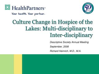Culture Change in Hospice of the Lakes: Multi-disciplinary to Inter-disciplinary