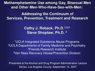 Methamphetamine Use among Gay, Bisexual Men and Other Men-Who-Have-Sex-with-Men: