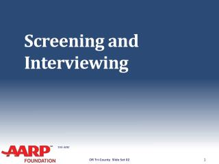 Screening and Interviewing