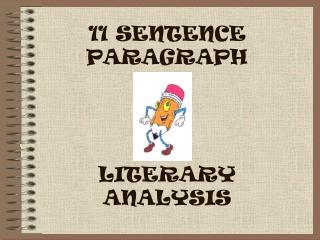 11 SENTENCE PARAGRAPH LITERARY ANALYSIS