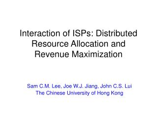 Interaction of ISPs: Distributed Resource Allocation and Revenue Maximization