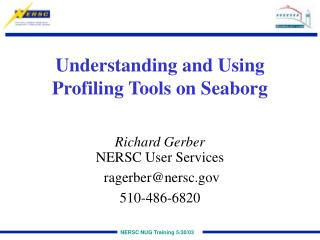 Understanding and Using Profiling Tools on Seaborg