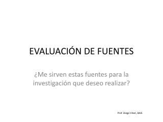 EVALUACIÓN DE FUENTES