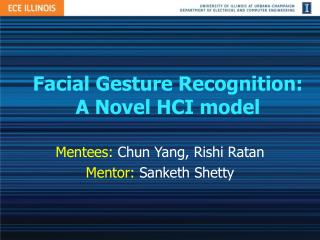 Facial Gesture Recognition: A Novel HCI model