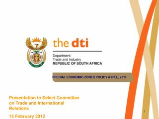 Presentation to Select  Committee on Trade and International Relations 15 February 2012
