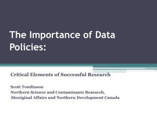 The Importance of Data Policies:
