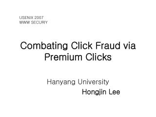 Combating Click Fraud via Premium Clicks