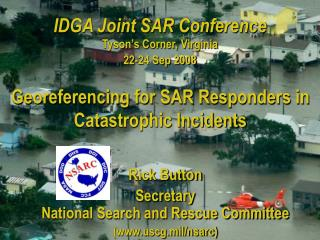 IDGA Joint SAR Conference Tyson's Corner, Virginia 22-24 Sep 2008