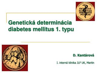 Genetick� determin�cia diabetes mellitus 1. typu