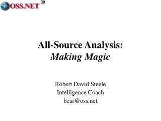 All-Source Analysis:  Making Magic