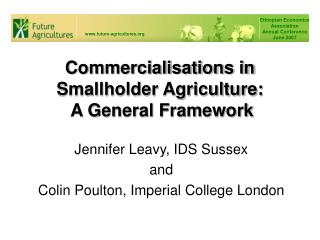 Commercialisations in Smallholder Agriculture:  A General Framework