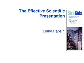 The Effective Scientific Presentation