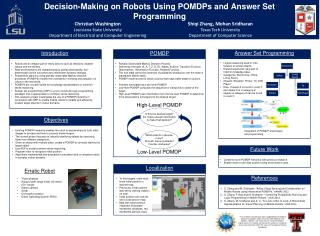 Decision-Making on Robots  U sing POMDPs and Answer Set Programming