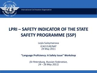 LPRI – SAFETY INDICATOR OF THE STATE SAFETY PROGRAMME (SSP)