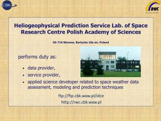 Heliogeophysical  Prediction Service  Lab.  of Space Research Centre Polish Academy of Sciences