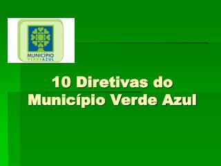 10 Diretivas do Município Verde Azul
