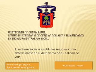 El rechazo social a los Adultos mayores como determinante en el detrimento de su calidad de vida.
