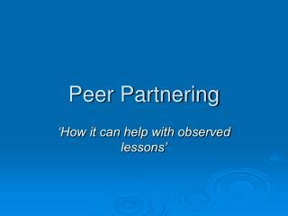 Peer Partnering