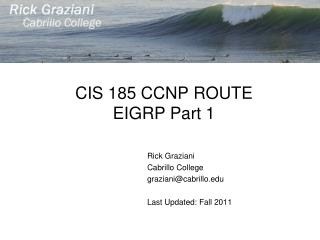 CIS 185 CCNP ROUTE EIGRP Part 1