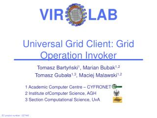 Universal Grid Client: Grid Operation Invoker