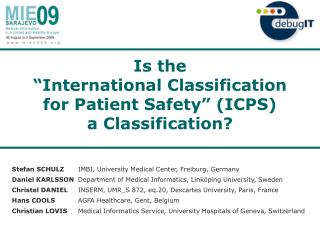 "Is the  ""International Classification  for Patient Safety"" (ICPS)  a Classification?"
