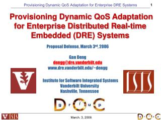 Provisioning Dynamic QoS Adaptation  for Enterprise Distributed Real-time Embedded (DRE) Systems