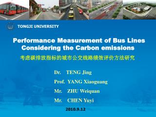 Performance Measurement of Bus Lines Considering the Carbon emissions