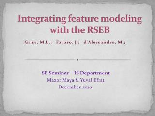 Integrating feature modeling with the RSEB