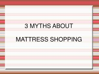 Mattress Myths