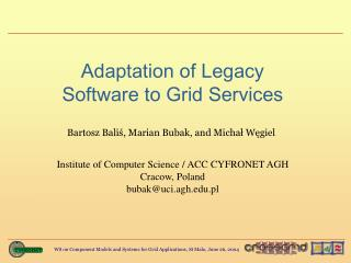 Adaptation of Legacy  Software to Grid Services