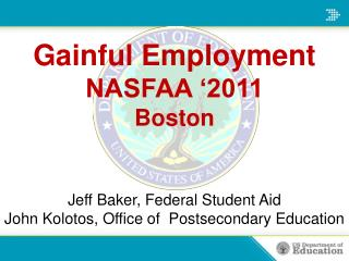 Gainful Employment NASFAA  2011 Boston