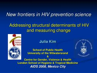 Julia Kim School of Public Health University of the Witwatersrand &