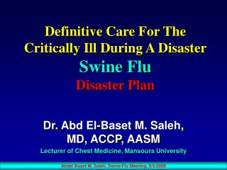 Definitive Care For The Critically Ill During A Disaster Swine Flu Disaster Plan