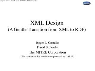 XML Design (A Gentle Transition from XML to RDF)