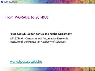 From P-GRADE to SCI-BUS
