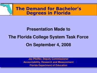 The Demand for Bachelor's  Degrees in Florida
