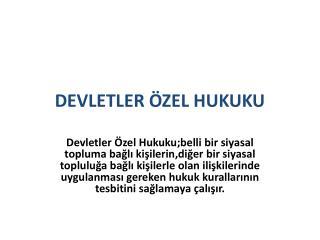 DEVLETLER ÖZEL HUKUKU