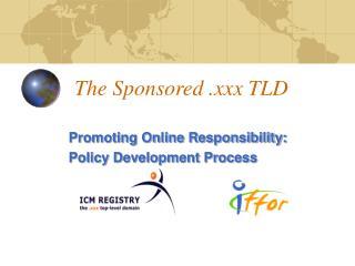 The Sponsored .xxx TLD