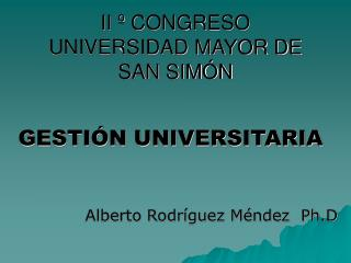 II º CONGRESO UNIVERSIDAD MAYOR DE SAN SIMÓN