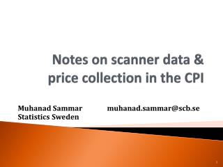 Notes on scanner data & price collection in the CPI