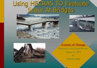 Using HECRAS TO Evaluate Scour At Bridges