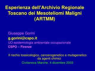 Esperienza dell'Archivio Regionale Toscano dei Mesoteliomi Maligni  (ARTMM)
