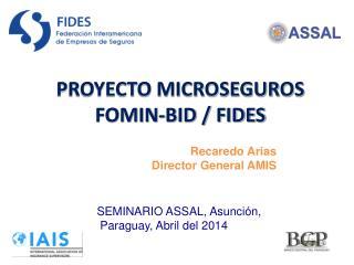 PROYECTO MICROSEGUROS FOMIN-BID / FIDES